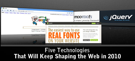 five technologies that will keep shaping the web